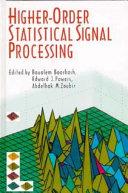 Higher Order Statistical Signal Processing Book PDF