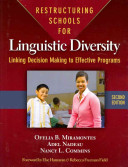 Restructuring Schools For Linguistic Diversity