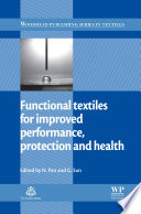 Functional Textiles For Improved Performance  Protection And Health