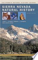 """Sierra Nevada Natural History"" by Tracy Irwin Storer, Robert Leslie Usinger, David Lukas"