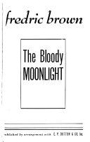 The Bloody Moonlight