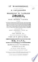 A Catalogue Of A Collection Of Valuable Books Together With Some Select Engravings Prints C The Property Of J Brand Esq Which Will Be Sold By Auction Etc
