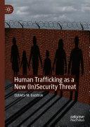 Human Trafficking as a New (In)Security Threat Pdf/ePub eBook