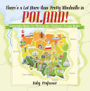 There s a Lot More than Pretty Windmills in Poland  Geography Books for Third Grade   Children s Europe Books