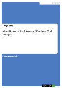 """Metafiktion in Paul Austers """"The New York Trilogy"""""""
