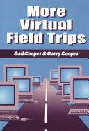 More Virtual Field Trips