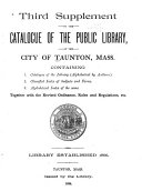 Catalogue of the Public Library of the City of Taunton, Mass