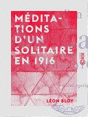 Méditations d'un solitaire en 1916 Pdf/ePub eBook