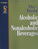 Who S Buying Alcoholic And Nonalcoholic Beverages Book PDF