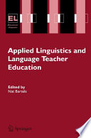 Applied Linguistics and Language Teacher Education