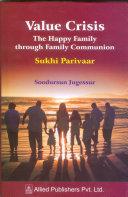 Value Crisis The Happy Family through Family Communion [Pdf/ePub] eBook