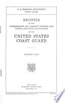 Register of the Commissioned and Warrant Officers and Cadets  and Ships and Stations of the United States Coast Guard Book