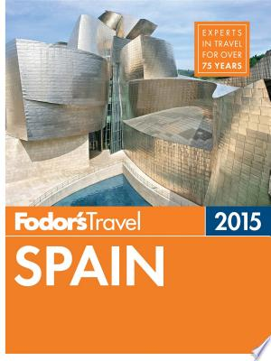 Download Fodor's Spain 2015 Free PDF Books - Free PDF