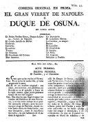 Comedia original en prosa, El gran virrey de Napoles ó Duque de Osuna
