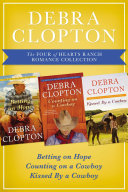 The Four of Hearts Ranch Romance Collection