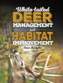 White tailed Deer Management and Habitat Improvement