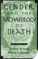 Gender And The Archaeology Of Death Book