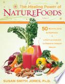 The Healing Power of NatureFoods