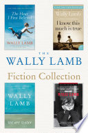 The Wally Lamb Fiction Collection Book PDF