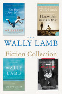 The Wally Lamb Fiction Collection Pdf/ePub eBook