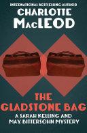The Gladstone Bag [Pdf/ePub] eBook