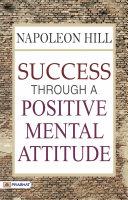 Success Through a Positive Mental Attitude [Pdf/ePub] eBook