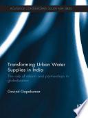 Transforming Urban Water Supplies in India