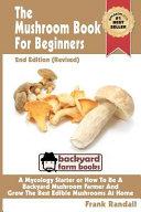 The Mushroom Book For Beginners Book PDF
