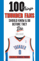 100 Things Thunder Fans Should Know   Do Before They Die