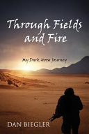 Through Fields and Fire
