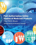 Post Authorization Safety Studies of Medicinal Products Book
