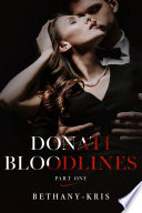 Donati Bloodlines  Part One