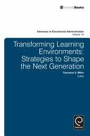 Transforming Learning Environments
