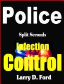 Pdf Police: Split Second Infection Control