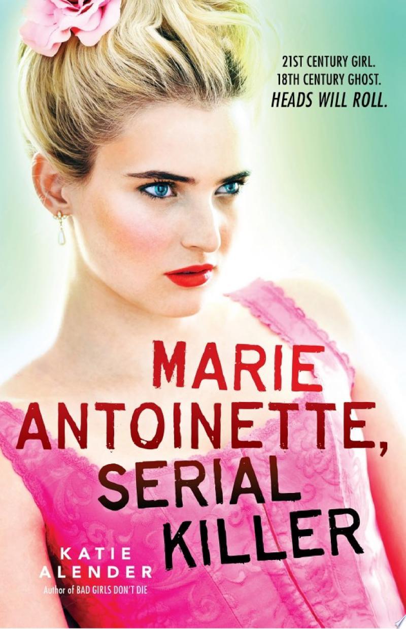 Marie Antoinette, Serial Killer banner backdrop
