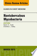 Nontuberculous Mycobacteria  An Issue of Clinics in Chest Medicine