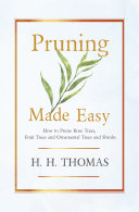 Pdf Pruning Made Easy - How to Prune Rose Trees, Fruit Trees and Ornamental Trees and Shrubs