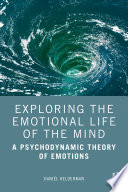 Exploring the Emotional Life of the Mind