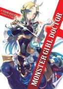Monster Girl Doctor Light Novel Vol 2
