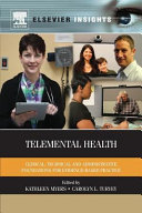 Telemental Health  Clinical  Technical  and Administrative Foundations for Evidence Based Practice