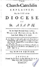 The Church-Catechism Explained: for the Use of the Diocese of St. Asaph. By ... William Beveridge, D.D. ... The Ninth Edition. [With the Text.] Pdf/ePub eBook