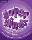 Super Minds American English Level 6 Teacher s Book