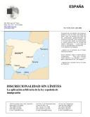 ESPANA DISCRECIONALIDAD SIN LIMITES: La aplicacion arbitraria de la ley espanola de immigracion