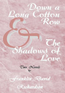 Pdf Down a Long Cotton Row and the Shadows of Love