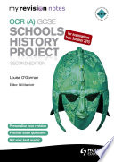 My Revision Notes Ocr A Gcse Schools History Project 2nd Edition