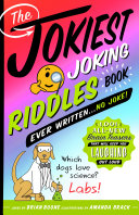 The Jokiest Joking Riddles Book Ever Written . . . No Joke! [Pdf/ePub] eBook
