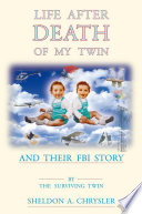 Life After Death of My Twin
