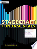 """Stagecraft Fundamentals: A Guide and Reference for Theatrical Production"" by Rita Kogler Carver"