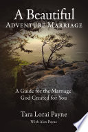A Beautiful Adventure Marriage