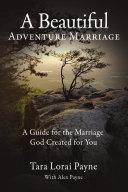 A Beautiful Adventure Marriage ebook
